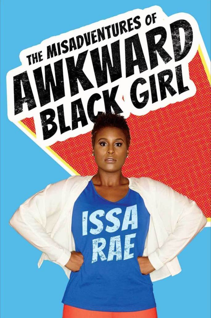 the-misadventures-of-awkward-black-girl-by-issa-rae-2